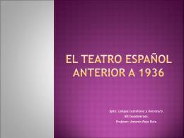 El teatro español anterior a 1936