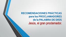 RECOMENDACIONES PRÁCTICAS a los PROCLAMADORES de