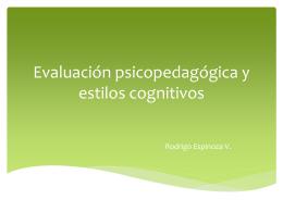 Evaluación psicopedagógica y los estilos