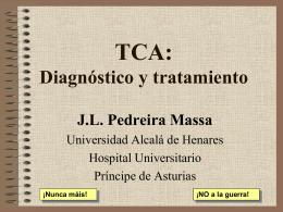 TCA: Diagnóstico y tratamiento