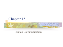 Chapter 15 – Human Communication