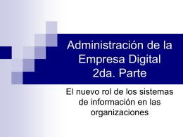 Administración de la Empresa Digital 2da. Parte