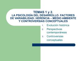 TEMA 1. LA PSICOLOGÍA DEL DESARROLLO. FACTORES DE
