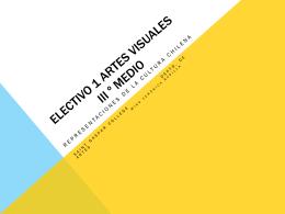 Electivo 1 artes visuales iii º medio