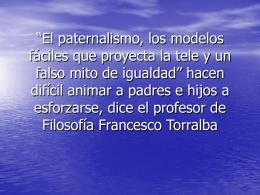 El paternalismo, los modelos fáciles que proyecta