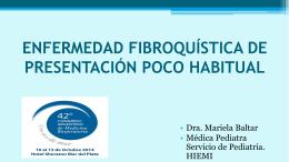 ENFERMEDAD FIBROQUÍSTICA DE PRESENTACIÓN POCO