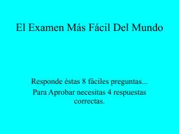 El Examen Más Fácil Del Mundo