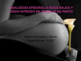 ANALGESIA EPIDURAL A DOSIS BAJAS Y ÓXIDO NITROSO