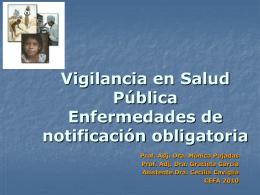 Vigilancia epidemiológica Enfermedades de