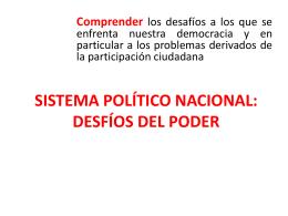 SISTEMA POLÍTICO NACIONAL: DESFÍOS DEL PODER