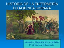 HISTORIA DE LA ENFERMERÍA EN AMÉRICA HISPANA