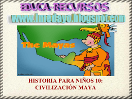 HISTORIA PARA NIÑOS 10: CIVILIZACIÓN MAYA