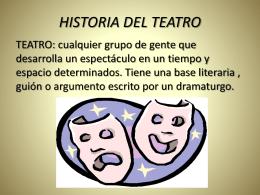 HISTORIA DEL TEATRO - Secundaria Dr. René G.
