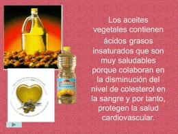 Los aceites vegetales contienen ácidos grasos