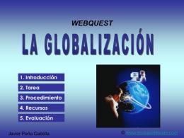 WEBQUEST: LA GLOBALIZACIÓN