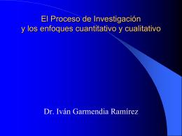 El Proceso de Investigación y los enfoques