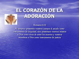EL CORAZÓN DE LA ADORACIÓN