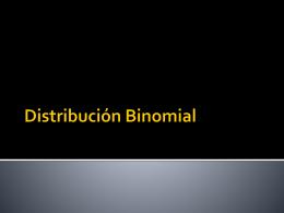Distribución Binomial - UPVM Ingeniería Industrial