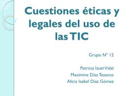 Cuestiones éticas y legales del uso de las TIC