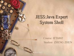 JESS:Java Expert System Shell