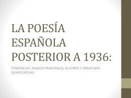 LA POESÍA ESPAÑOLA POSTERIOR A 1936: