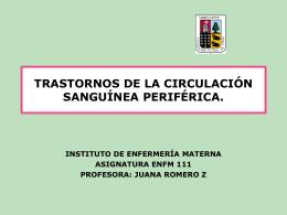 TRASTORNOS DE LA CIRCULACIÓN PERIFÉRICA.
