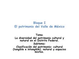 Bloque I El patrimonio del Valle de México