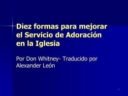 Diez formas para mejorar el Servicio de Adoración