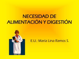 NECESIDAD DE ALIMENTACIÓN Y DIGESTIÓN