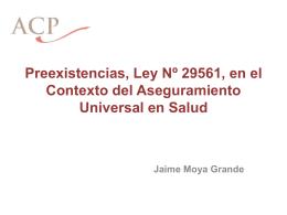 Preexistencias, Ley Nº 29561, En el Contexto del