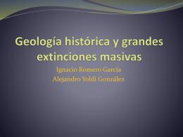 Geología histórica y grandes extinciones masivas