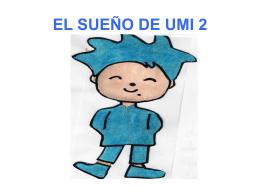 EL SUEÑO DE UMI 2
