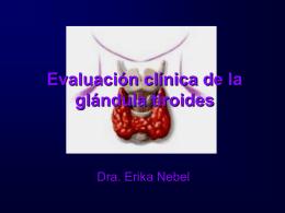 Evaluación clínica de las enfermedades tiroideas.