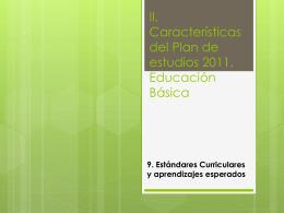 II. Características del Plan de estudios 2011.