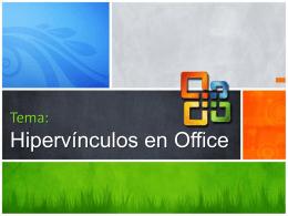 Tema:Hipervínculos en Office