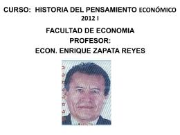 CURSO: HISTORIA DEL PENSAMIENTO ECONÓMICO 2012 I