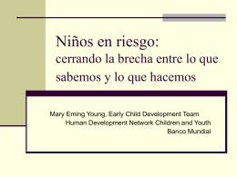 Niños en riesgo: eliminando la brecha entre lo que