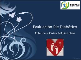 Evaluación Pie Diabético - | Dar y dar para seguir