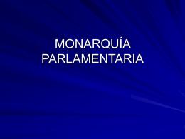 MONARQUÍA PARLAMENTARIA
