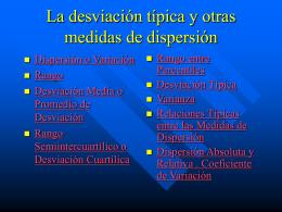 La desviación típica y otras medidas de dispersión