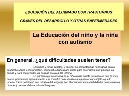 EDUCACIÓN DEL ALUMNADO CON TRASTORNOS GRAVES DEL