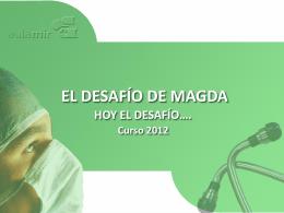 EL DESAFÍO DE MAGDA - ::.. Aula-MIR