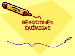 REACCIONES QUÍMICAS - MatQuim