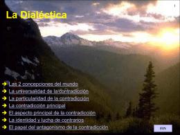 Dialéctica Los grandes temas filosóficos son: .Las
