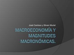 Macroeconomía y magnitudes macronómicas.