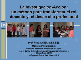 Investigación-Acción: la transformación del rol