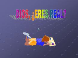 Dios, ¿Eres real?