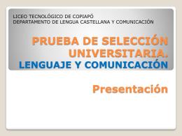 PRUEBA DE LENGUAJE Y COMUNICACIÓN Presentación