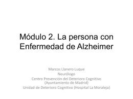 Módulo 2. La enfermedad de Alzheimer y otras