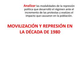 MOVILIZACIÓN Y REPRESIÓN EN LA DÉCADA DE 1980